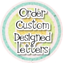 Custom Designed Wall Letters